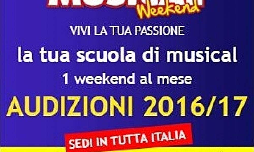 AUDIZIONI Musical Weekend 2015-16